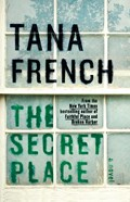 Review: The Secret Place by Tana French
