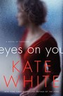 Review: Eyes on You by Kate White