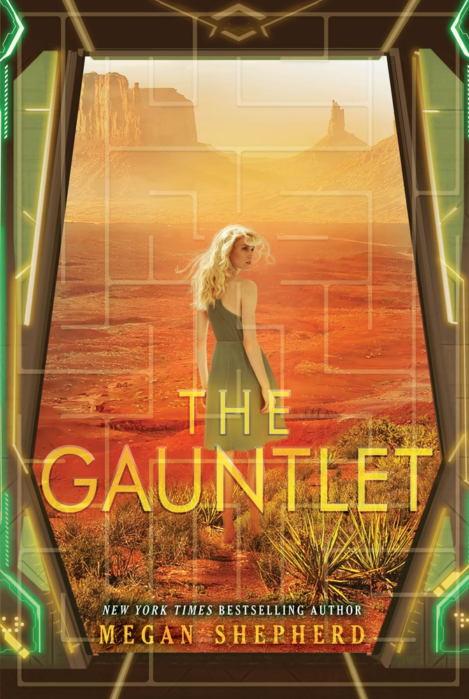 THE GAUNTLET by Megan Shepherd - on sale May 23, 2017