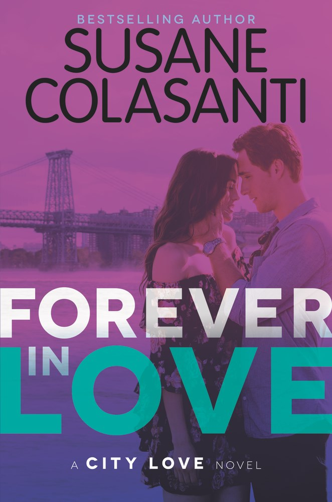 FOREVER IN LOVE by Susane Colasanti - on sale July 11, 2017