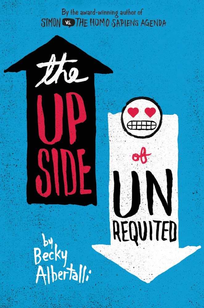 The Upside of Unrequited by Becky Albertalli - The Official Harper Winter 2017 Cover Reveal List via Epic Reads