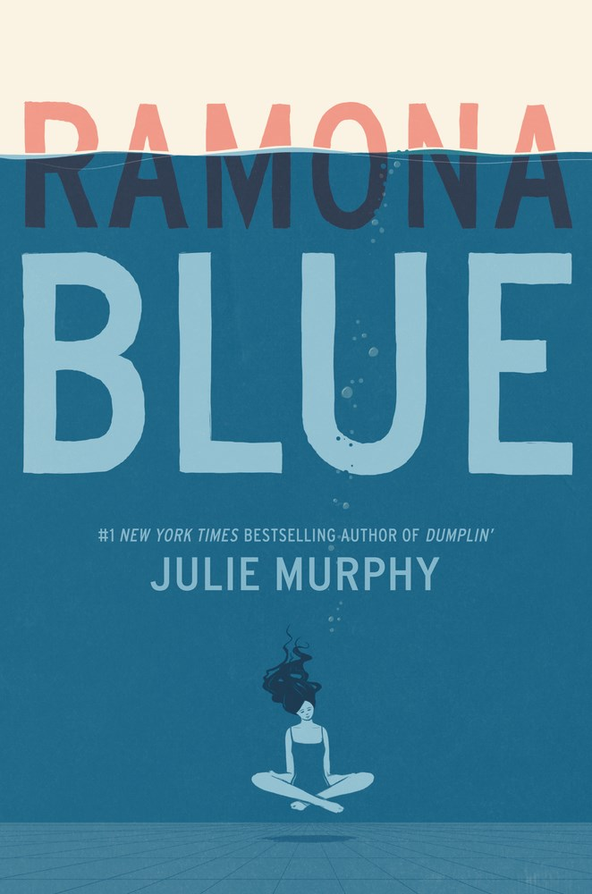 RAMONA BLUE by Julie Murphy - on sale May 9, 2017