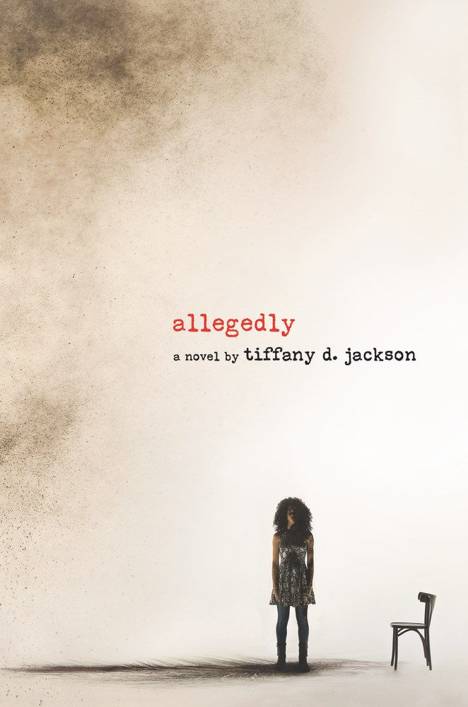 Allegedly by Tiffany D. Jackson - The Official Harper Winter 2017 Cover Reveal List via Epic Reads