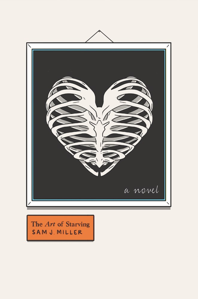 THE ART OF STARVING by Sam J. Miller - on sale July 11, 2017