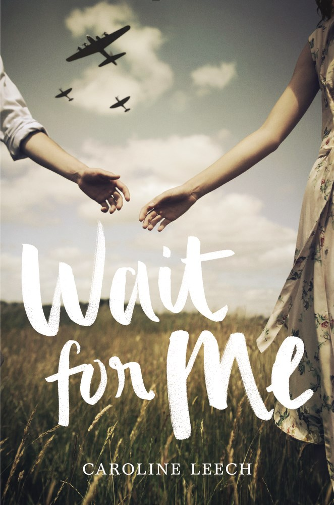 Wait for Me by Caroline Leech - The Official Harper Winter 2017 Cover Reveal List via Epic Reads