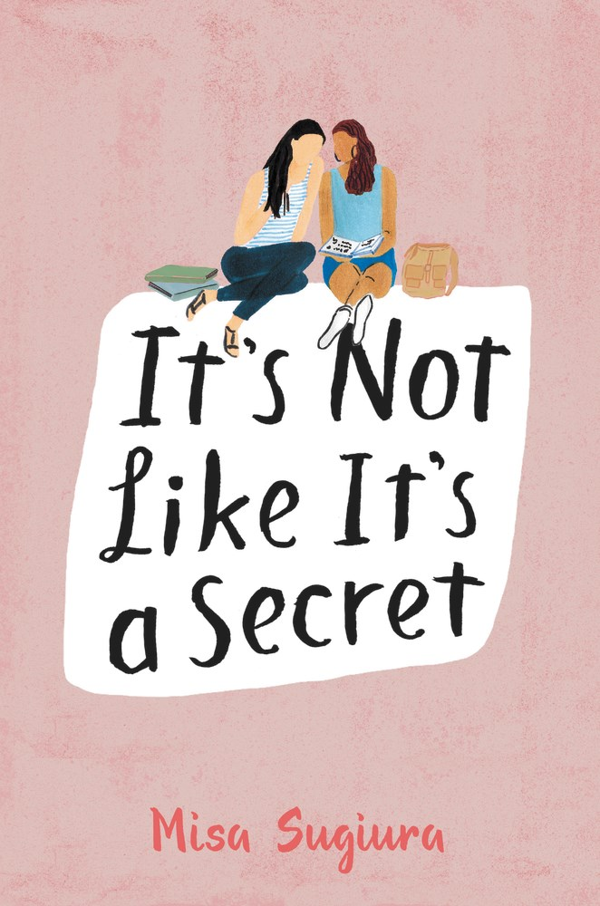 IT'S NOT LIKE IT'S A SECRET by Misa Sugiura - on sale May 9, 2017