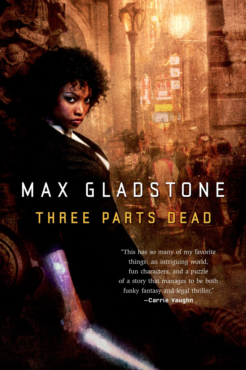 Three Parts DeadMax Gladstone