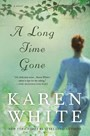 Review: A Long Time Gone by Karen White
