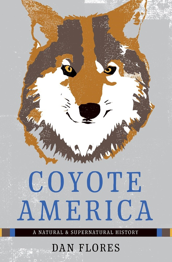 A Spirited Blend of History, Anthropology, Folklore, and Biology – COYOTE AMERICA