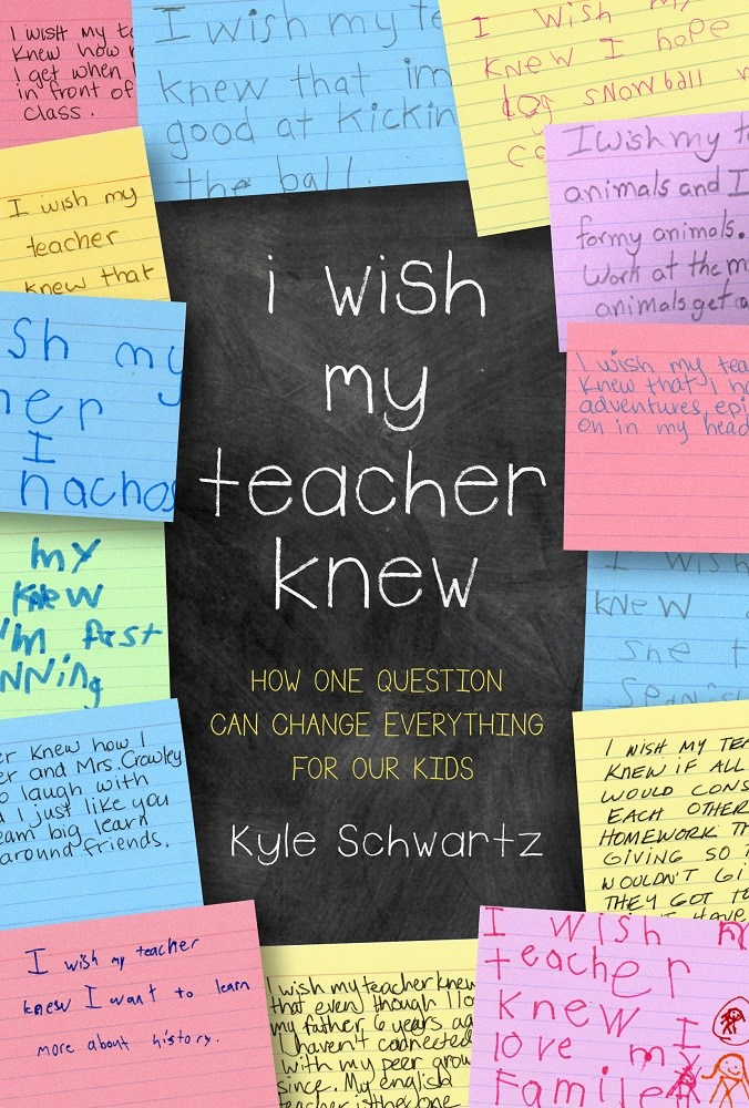 I Wish My Teacher Knew-