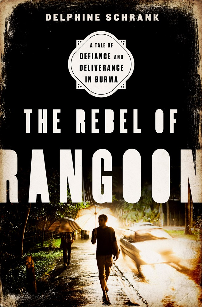 THE REBEL OF RANGOON