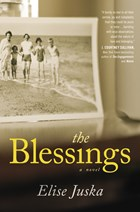 Review: The Blessings by Elise Juska