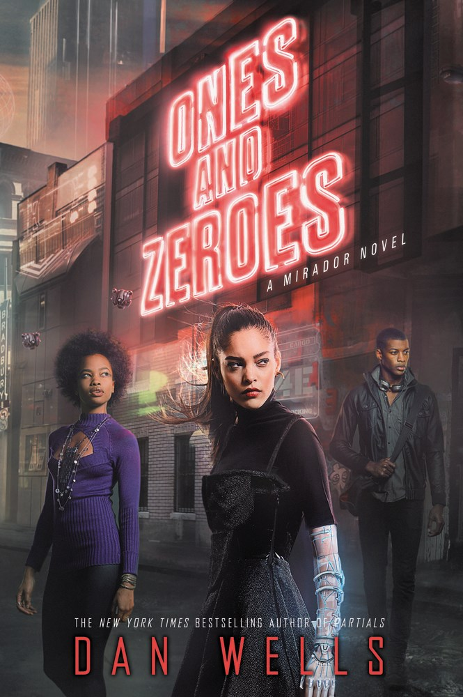 Ones and Zeroes by Dan Wells - The Official Harper Winter 2017 Cover Reveal List via Epic Reads