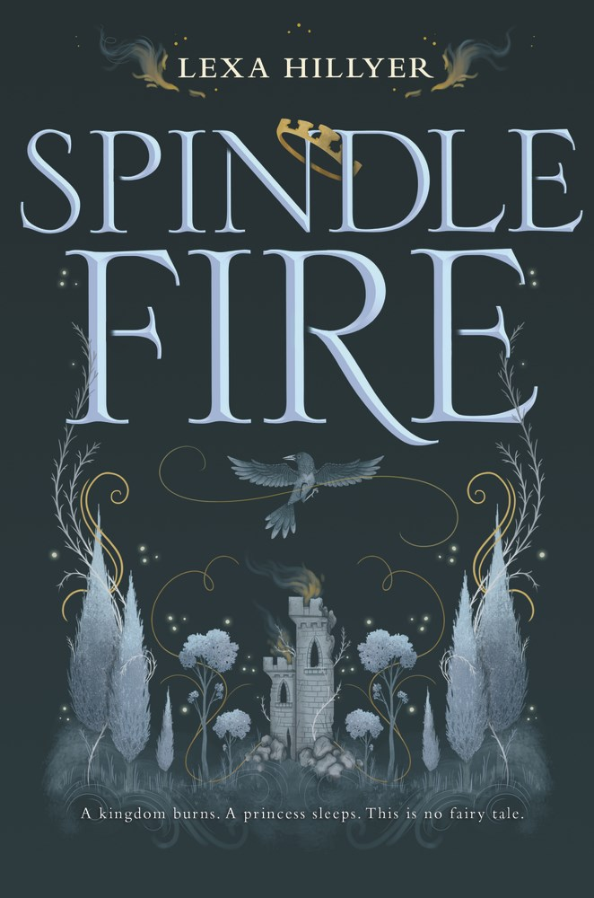 Spindle Fire by Lexa Hillyer - The Official Harper Winter 2017 Cover Reveal List via Epic Reads